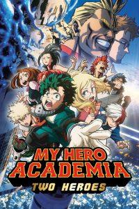 Boku no Hero Academia the Movie Futari no Hero กำเนิดใหม่ 2 วีรบุรุษ