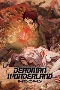 ดูหนังการ์ตูน Deadman Wonderland เดดแมนวันเดอร์แลนด์ ตอนที่ 1-12 ซับไทย + OVA