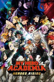 Boku no Hero Academia the Movie 2 : Heroes:Rising มายฮีโรอะคาเดเมีย วีรบุรุษกู้โลก