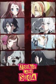 Zombieland Saga ปั้นซอมบี้ให้เป็นไอดอล ภาค1-2