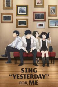 """ดูหนังการ์ตูน Sing """"Yesterday"""" for Me (Yesterday wo Utatte) ตอนที่ 1-12 ซับไทย"""