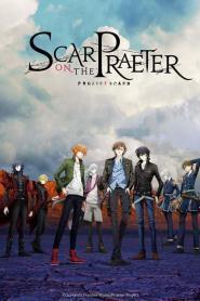 Project Scard Praeter no Kizu บาดแผลแห่งอดีตกาล ตอนที่ 1-13 ซับไทย