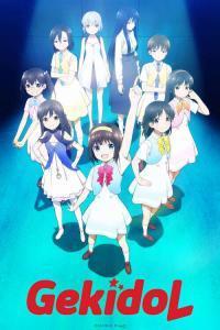 ดูหนังการ์ตูน Gekidol เหล่าไอดอลในโลกหลังภัยพิบัติ ตอนที่ 1-12+OVA ซับไทย