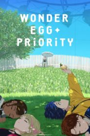 Wonder Egg Priority ตอนที่ 1-12+SP
