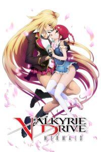 ดูหนังการ์ตูน Valkyrie Drive Mermaid (UNCEN 18+) ตอนที่ 1-12+SP ซับไทย