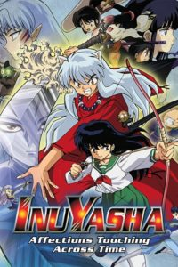 Inuyasha the Movie 1: Affections Touching Across Time อินุยาฉะ เดอะมูฟวี่ ความรักสัมผัสข้ามเวลา พากย์ไทย