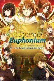 Hibike! Euphonium 3 – Chikai no Finale เดอะมูฟวี่ ซับไทย