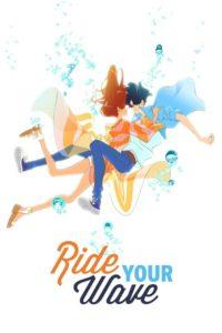 Ride Your Wave คำสัญญาปาฏิหาริย์รัก 2 โลก เดอะมูฟวี่ พากย์ไทย