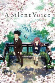 Koe no katachi (A Silent Voice) รักไร้เสียง เดอะมูฟวี่ พากย์ไทย
