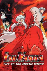 Inuyasha the Movie 4: Fire on the Mystic Island อินุยาฉะ เดอะมูฟวี่ 4 ไฟบนเกาะมิสติก พากย์ไทย