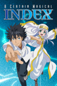 Toaru Majutsu no Index อินเด็กซ์ คัมภีร์คาถาต้องห้าม ภาค 1-3พากย์ไทย+ซับไทย