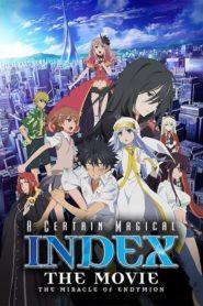 Toaru Majutsu no Index The Movie ปาฏิหาริย์แห่งเอนเดเมียน เดอะมูฟวี่ พากย์ไทย