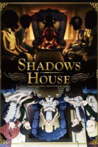 ดูหนังการ์ตูน Shadows House ชาโดว์ เฮาส์ ตอนที่ 1-13 ซับไทย