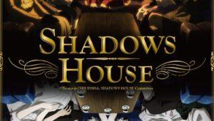 ดูอนิเมะ การ์ตูน Shadows House ชาโดว์ เฮาส์ ภาค 1 ตอนที่ 1 พากย์ไทย ซับไทย อนิเมะออนไลน์ ดูการ์ตูนออนไลน์