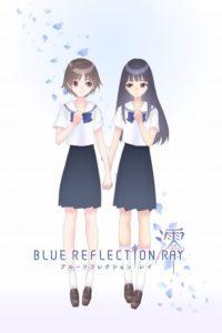 ดูการ์ตูน Blue Reflection Ray ตอนที่ 1-ล่าสุด ซับไทย