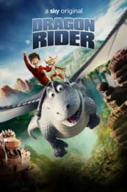 Dragon Rider (2020) มหัศจรรย์มังกรสุดขอบฟ้า