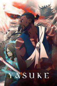 ดูหนังการ์ตูน Yasuke (2021) ยาสึเกะ ซามูไรแอฟริกา ตอนที่ 1-6 พากย์ไทย