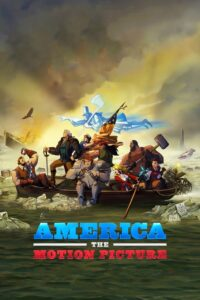 America- The Motion Picture (2021) อเมริกา เดอะ โมชั่น พิคเจอร์