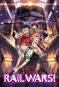 ดูหนังการ์ตูน Rail Wars! สาวสวยตำรวจรถไฟ ตอนที่ 1-12 UNCEN 18+ ซับไทย