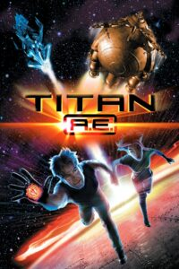 Titan AE ไทตั้น เออี ศึกกู้จักรวาล