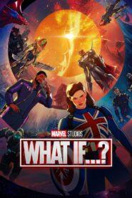 What If…? (2021) สมมุติว่า…? ตอนที่ 1-9 พากษ์ไทย