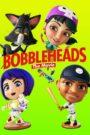 Bobbleheads The Movie (2020) ตุ๊กตาโยกหัวสู้โลก