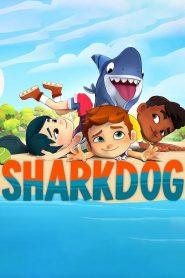 Sharkdog ชาร์คด็อก เดอะมูฟวี่ ตอนที่ 1-7 พากย์ไทย